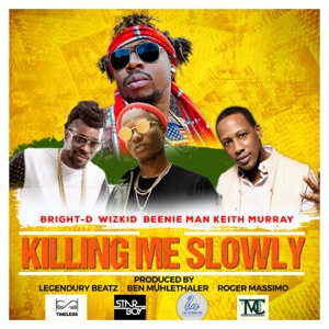 Killing Me Slowly (feat. Wizkid, Beenie Man & Keith Murray) - Single Mp3 Download