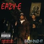 Eazy-E - Boyz-n-the-Hood (feat. Ice Cube)