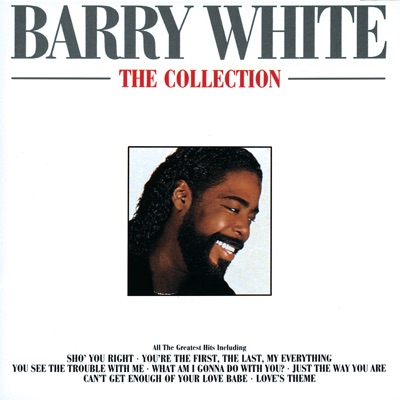 Barry White - The Collection - Barry White
