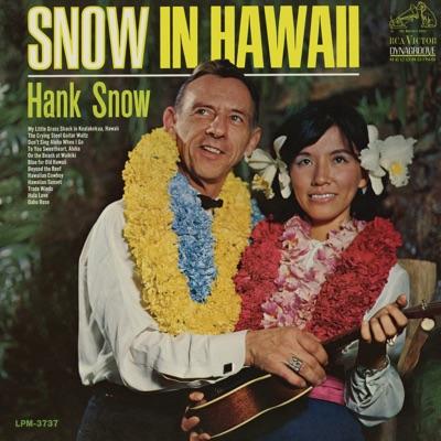 Snow In Hawaii - Hank Snow