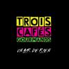 À nos souvenirs - Trois Cafés Gourmands mp3