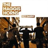 The Haggis Horns - Hot Damn!