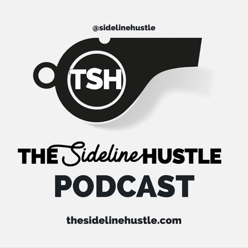 Cover image of The Sideline Hustle Football Podcast