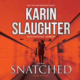 Snatched: A Will Trent Story - Karin Slaughter MP3 Download