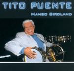 Tito Puente - Mambo Birdland