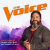 When You Say Nothing At All (The Voice Performance) - Dave Fenley