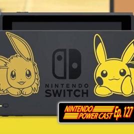 Nintendo Power Cast - Nintendo Podcast: Let's Go Pikachu, Fortnite