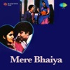 Mere Bhaiya Original Motion Picture Soundtrack EP
