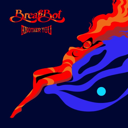 Breakbot - Another You - EP