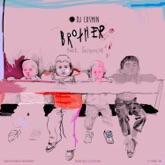 Brother (Pdr Re-Mix) - Single