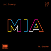 MIA (feat. Drake) - Bad Bunny Cover Art