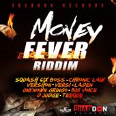 Money Fever Riddim-Various Artists