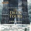 Le Seigneur des Anneaux 2 - Les Deux Tours - John Ronald Reuel Tolkien