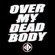 Over My Dead Body - Blind Channel