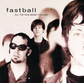 Fastball - Fire Escape
