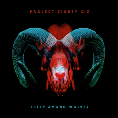 Sheep Among Wolves - Project 86