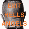 Exit Hells Angels - Søren Baastrup