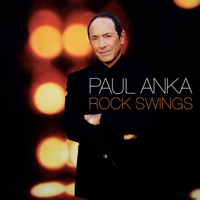 Rock Swings (UK Version) - Paul Anka
