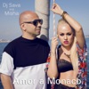 Amor a Monaco (feat. Misha) - Single, Dj Sava