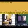Nicholas Sparks - Wie ein einziger Tag Grafik