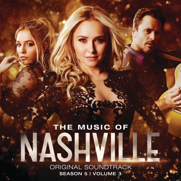 The Music of Nashville (Original Soundtrack from Season 5), Vol. 3