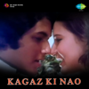 Kagaz Ki Nao (Original Motion Picture Soundtrack) - EP