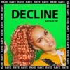 Decline Acoustic Single