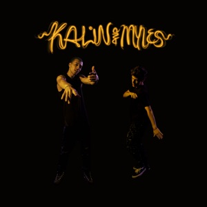 Kalin and Myles - Change My Life
