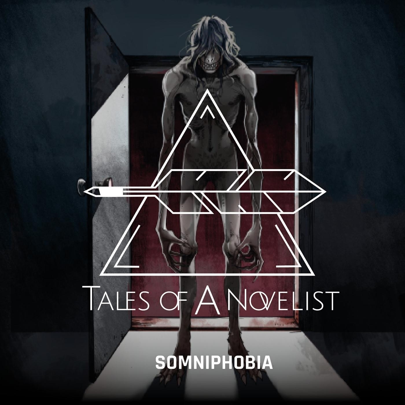 Tales of a Novelist - Somniphobia (2018)