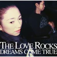DREAMS COME TRUE - The Love Rocks artwork