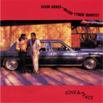 Elvin Jones & McCoy Tyner Quintet - For Tomorrow