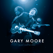 Blues and Beyond - Gary Moore - Gary Moore