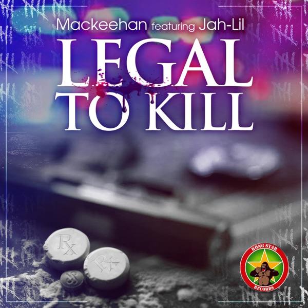 Lega to Kill (feat. Jah-Lil) - Single