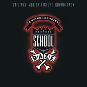 School Daze (Original Motion Picture Soundtrack)