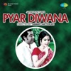 Pyar Diwana Original Motion Picture Soundtrack