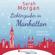 Sarah Morgan - Lichterzauber in Manhattan (From Manhattan with Love 3)