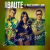Carlos Baute - ¿Quién es ese? (feat. Maite Perroni & Juhn) portada