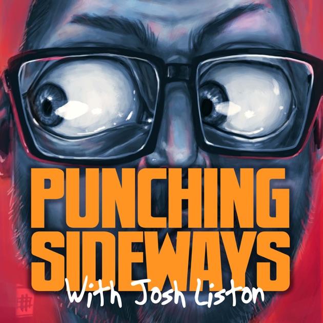 Punching Sideways by Josh Liston from JCALdigital.org Albury-Wodonga on Apple Podcasts