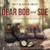 Matt Smith & Karen Smith - Dear Bob and Sue  artwork