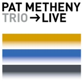 Pat Metheny Trio - James (Live)