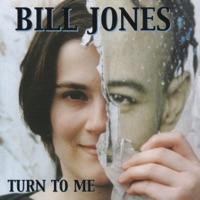 Turn to Me by Bill Jones on Apple Music