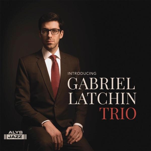 Gabriel Latchin Trio - Carlora