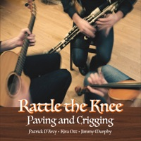 Paving and Crigging by Rattle the Knee on Apple Music