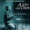 A Solas Con Dios (Instrumental) - Iglesia Rey de Reyes & Claudio Freidzon