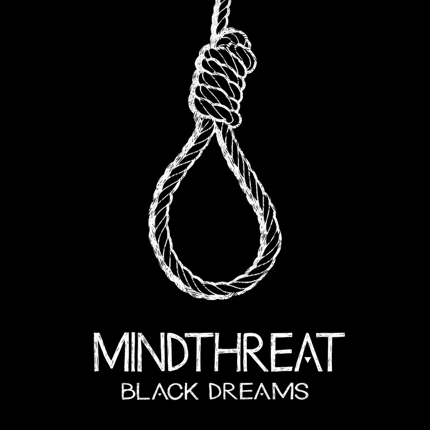 Mindthreat - Black Dreams (2018)