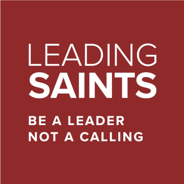 Leading Saints Podcast