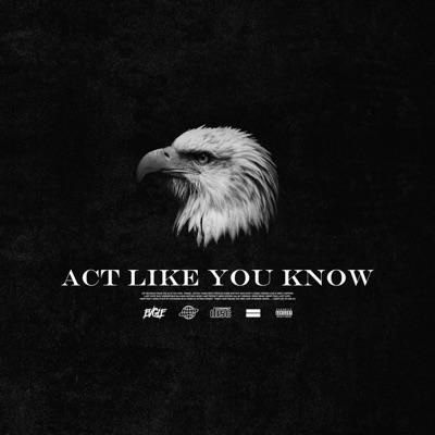 Act Like You Know - Blxst   Shazam