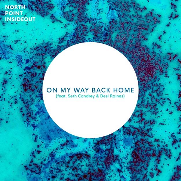 On My Way Back Home - Single