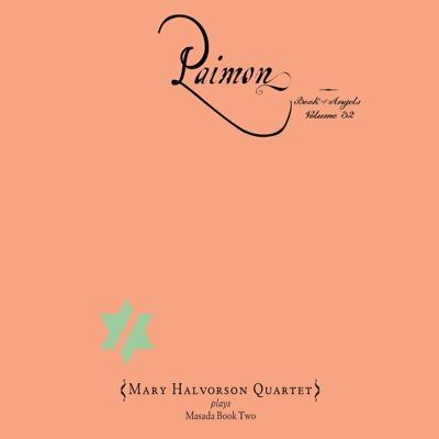 Paimon: The Book of Angels Volume 32 - Mary Halvorson Quartet album