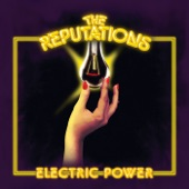 The Reputations - The Exciter